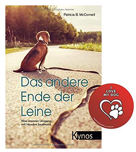 Kynos Das andere Ende der Leine: was unseren Umgang mit Hunden bestimmt Broschiert + Hunde-Sticker by Collectix