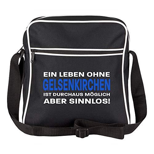 Schultertasche EIN Leben ohne Gelsenkirchen ist durchaus möglich, Aber sinnlos! Schwarz - Gelsenkirchen Gelsenkirchener Fußball Tasche Fanartikel