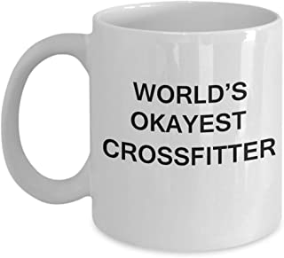 World's Okayest Crossfitter - Porcelain White Funny Coffee Mug & Coffee Cup Gifts 11 OZ - Funny Inspirational and sarcasm, Gifts Ideas