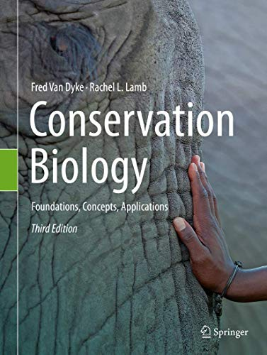 Conservation Biology: Foundations, Concepts, Applications