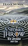 A Stone's Throw (The Petralist) (Volume 2) by Frank Morin (2015-11-24)