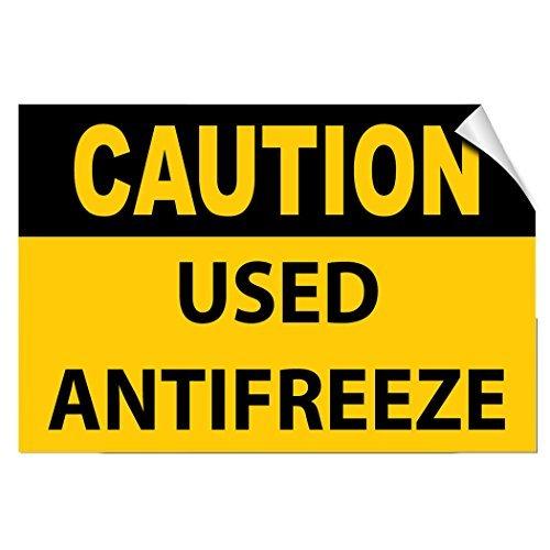 Voorzichtigheid Gebruikt Antivries Gevaar Afval Vinyl Stickers Teken Zelfklevende Labels Sticker Decal Signs Grappige 8x12 In