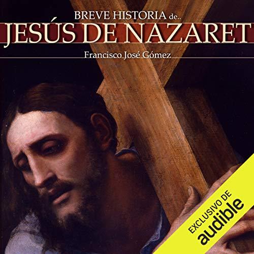 Breve historia de Jesús de Nazaret Titelbild