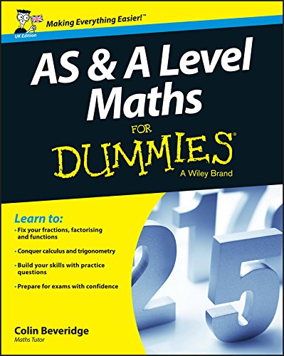 AS and A Level Maths For Dummies (English Edition)