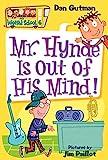 My Weird School #6: Mr. Hynde Is Out of His Mind! (My Weird School, 6)