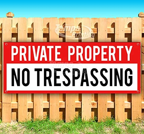 Private Property No Trespassing Max 87% OFF 13 Non-Fabric Heav Quality inspection oz Banner