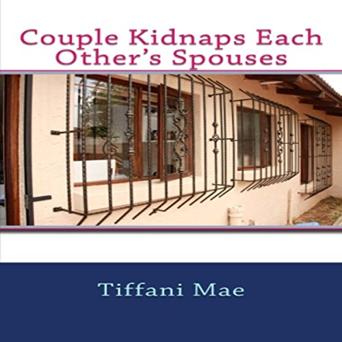 Couple Kidnaps Each Other's Spouses audiobook cover art