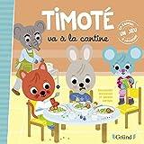 Timoté va à la cantine – Album jeunesse – À partir de 2 ans