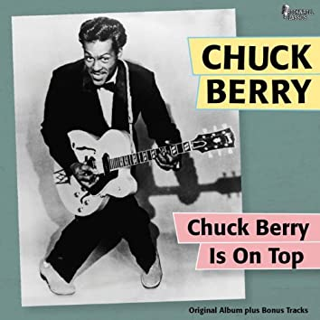 Chuck Berry On the Top (Original Album Plus Bonus Tracks)