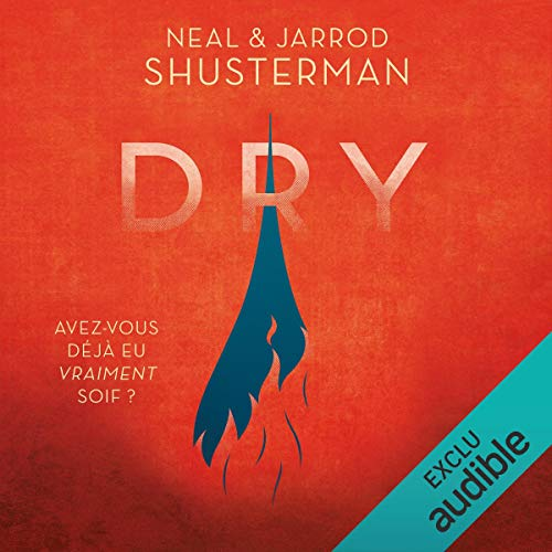 Dry                   By:                                                                                                                                 Neal Shusterman,                                                                                        Jarrod Shusterman                               Narrated by:                                                                                                                                 Karl-Line Heller,                                                                                        Pierre-Henri Prunel                      Length: 10 hrs and 20 mins     Not rated yet     Overall 0.0