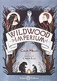 Imperium. Wildwood