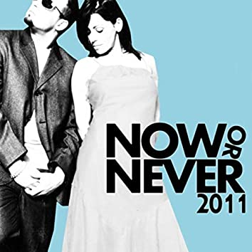 Now Or Never 2011 (feat. Lima)