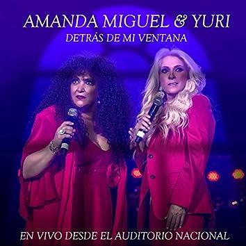 Detrás De Mi Ventana (En Vivo Desde El Auditorio Nacional)