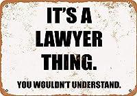 メタルサインそれは弁護士のことです。 あなたはレトロな装飾のティンサインバー、カフェ、アート、家の壁の装飾を理解しないでしょう