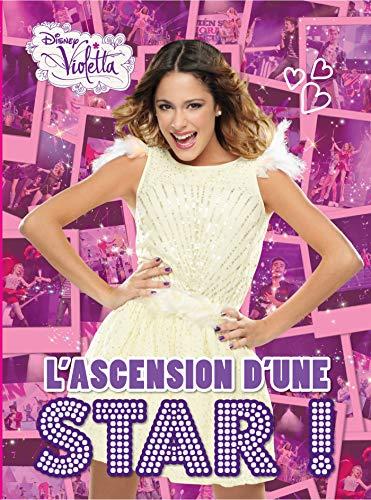 Violetta : L'ascension d'une star