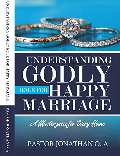 UNDERSTANDING GODLY ROLE FOR HAPPY MARRIAGE (English Edition)