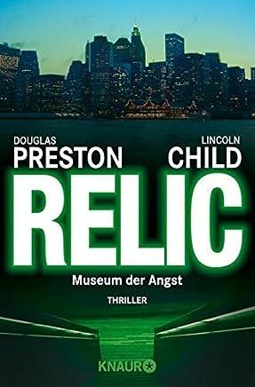 Das Relikt. Museum der Angst. by Douglas Preston (1997-04-30)