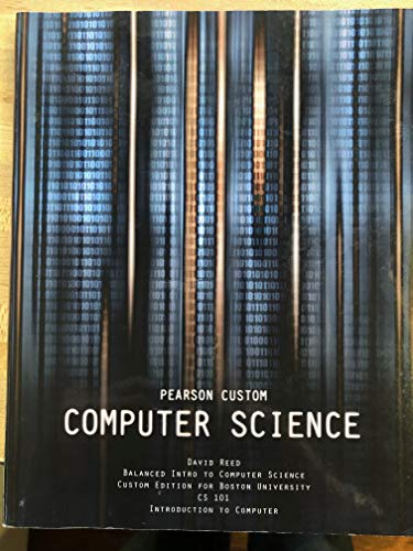 Balanced Intro to Computer Science (Custom for Boston University CS101)