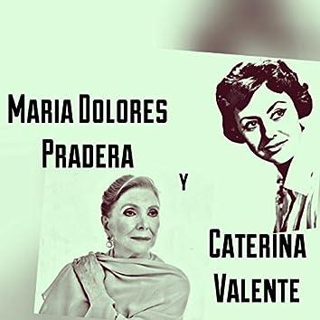 María Dolores Pradera y Caterina Valente