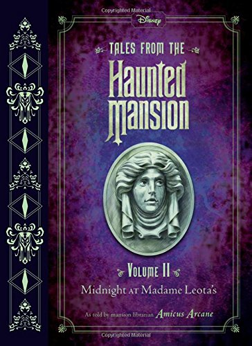 Tales From The Haunted Mansion: Volume Ii: Midnight at Madame Leota's: 2