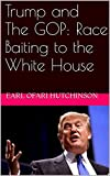 Free eBook - Trump and the GOP