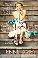 Not Cinderella's Type (Modern Fairytales)