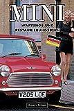 MINI: WARTUNGS UND RESTAURIERUNGSBUCH (Deutsche Ausgaben)