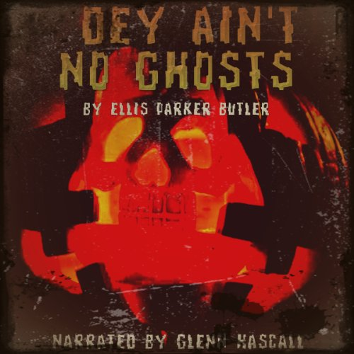 Dey Ain't No Ghosts audiobook cover art