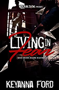 Living in Fear by [Keyanna Ford]
