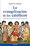 Evangelizacion De Los Catolicos (Mundo y cristianismo)