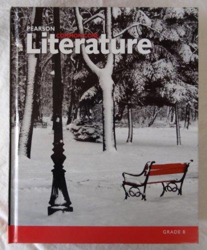 Pearson Common Core Literature Grade 8