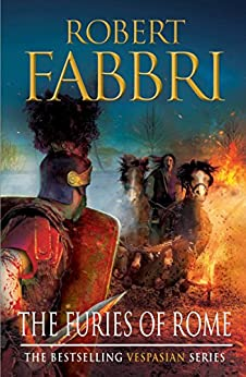 The Furies of Rome (Vespasian Series Book 7) by [Robert Fabbri]