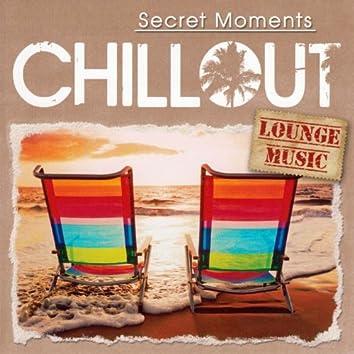 Secret Moments - Chillout Lounge Music
