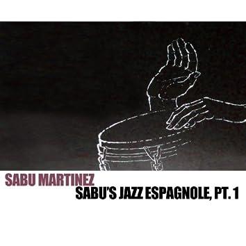 Sabu's Jazz Espagnole, Pt. 1