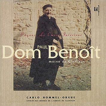 Benoit: Suite liturgique pour Pâques, PB 07 & Le chant intérieur, PB 13