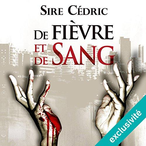 De fièvre et de sang audiobook cover art