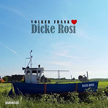 Dicke Rosi
