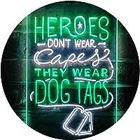 Heroes Don't Wear Caps Wear Dog Tags Lover Dual Color LED看板 ネオンプレート サイン 標識 白色 + 緑色 400 x 600mm st6s46-i3411-wg