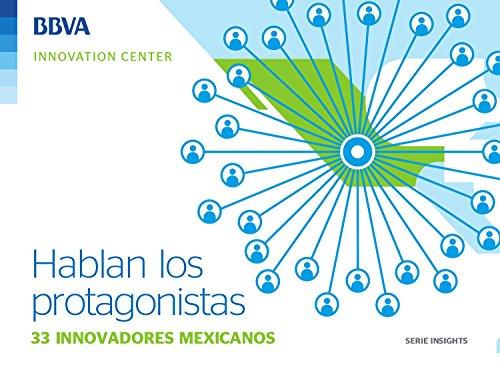 Ebook: 33 innovadores mexicanos (Insights Series) eBook: BBVA Innovation Center, Innovation Center, BBVA: Amazon.es: Tienda Kindle