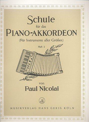 Schule für das Piano-Akkordeon Band 2