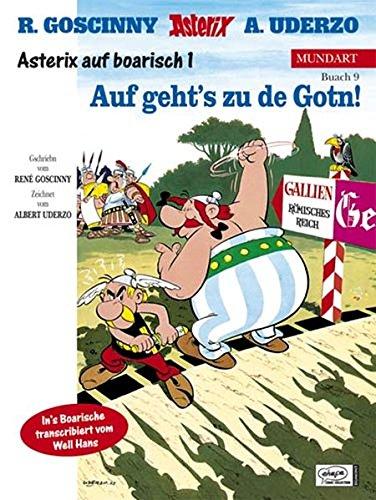 Asterix Mundart Bayrisch I: Auf Geht's zu de Gotn