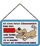 Blechschild Con cordón de 30 x 20 cm. Decoración con texto en alemán: con una cola corta, mi perro puede expresar más sentimientos que algunas personas con horas de conversación.