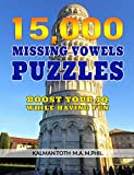 15,000 Missing Vowels Puzzles: Boost Your IQ While Having Fun