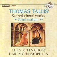 Thomas Tallis: Sacred Choral Works, Spem in alium by The Sixteen Choir (1990-06-25)