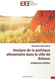 Analyse de la politique alimentaire dans la ville de Bukavu: province du Sud-Kivu (French Edition)