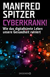 Manfred Spitzer - CYBERKRANK!