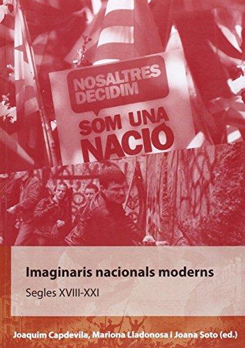 Imaginaris nacionals moderns.: Segles XVIII-XXI. (Biblioteca de comunicació i cultura)