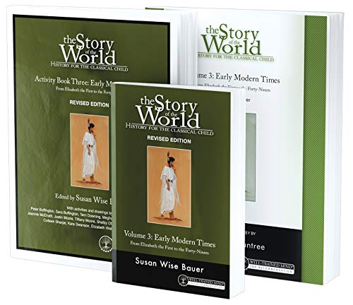 Story of the World, Vol. 3 Bundle: History for the Classical Child: Early Modern Times; Text, Activity Book, and Test & Answer Key (Revised Edition) (Story of the World)