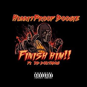 Finish Him (feat. DB.Boutabag)