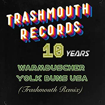Yolk Buns USA (Trashmouth Remix)